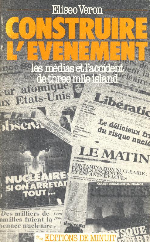 Eliseo Veron, 1981. Construire l'événement, Paris : Éditions de Minuit.